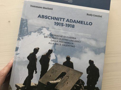 """Presentato il nuovo libro del Parco sulla Guerra Bianca """"Abschnitt Adamello 1915-1918"""""""