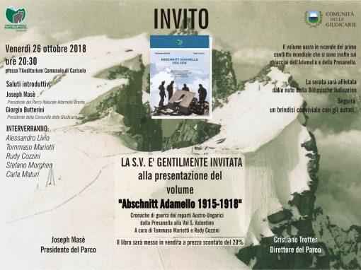 """""""Abschnitt Adamello 1915-1918"""". Presentazione del nuovo libro del Parco sulla Grande Guerra il 26 ottobre a Carisolo"""