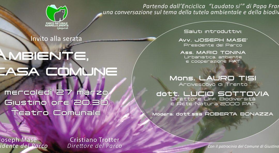 """""""Ambiente, Casa Comune"""" – mercoledì 27 marzo 20.30 – Teatro comunale di Giustino"""
