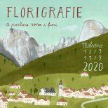 Florigrafie 2020 a parlare sono i fiori – Molveno 12 e 13 settembre