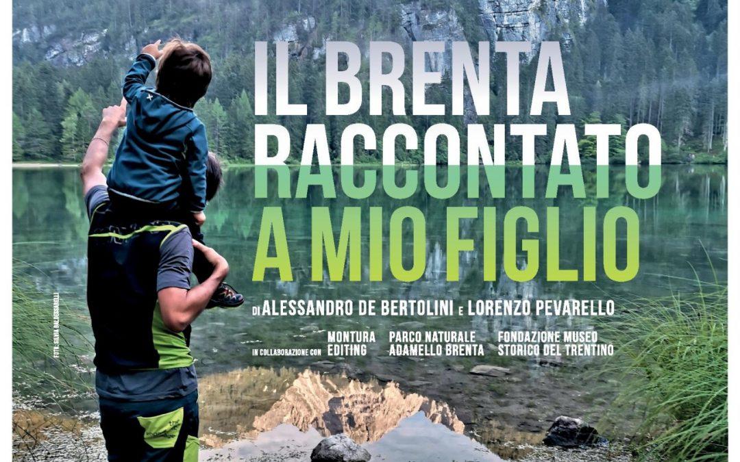 """""""Il Brenta raccontato a mio figlio"""" di Alessandro de Bertolini sabato al cinema Modena di Trento nell'ambito del TrentoFilmFestival"""